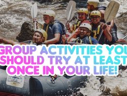 Group Activities You Should Try At Least Once in Your Life!