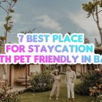 Seven Best Place for Staycation with Pet Friendly in Bali